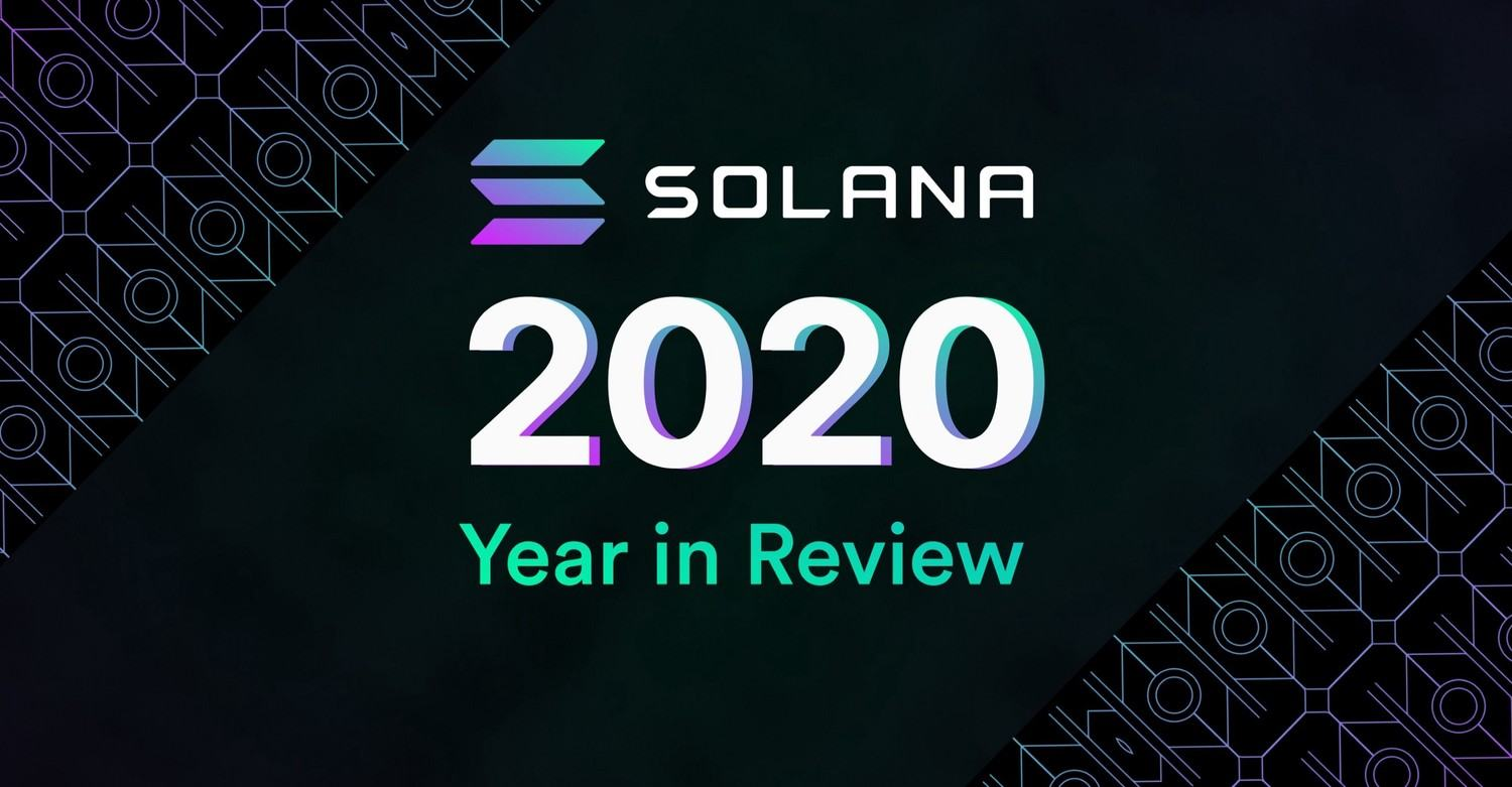 Solana 2020 Year in Review