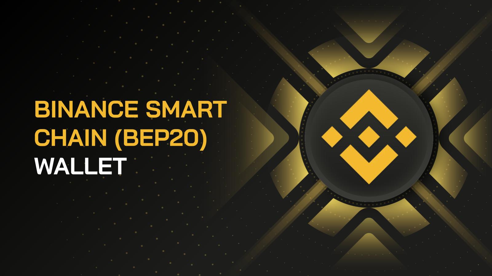 Hướng dẫn tạo và sử dụng ví Binance Smart Chain (BEP20)