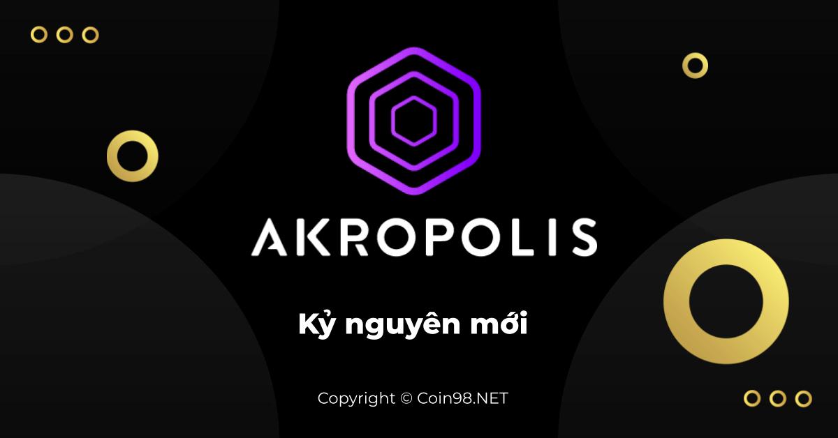 Akropolis Kỷ nguyên mới