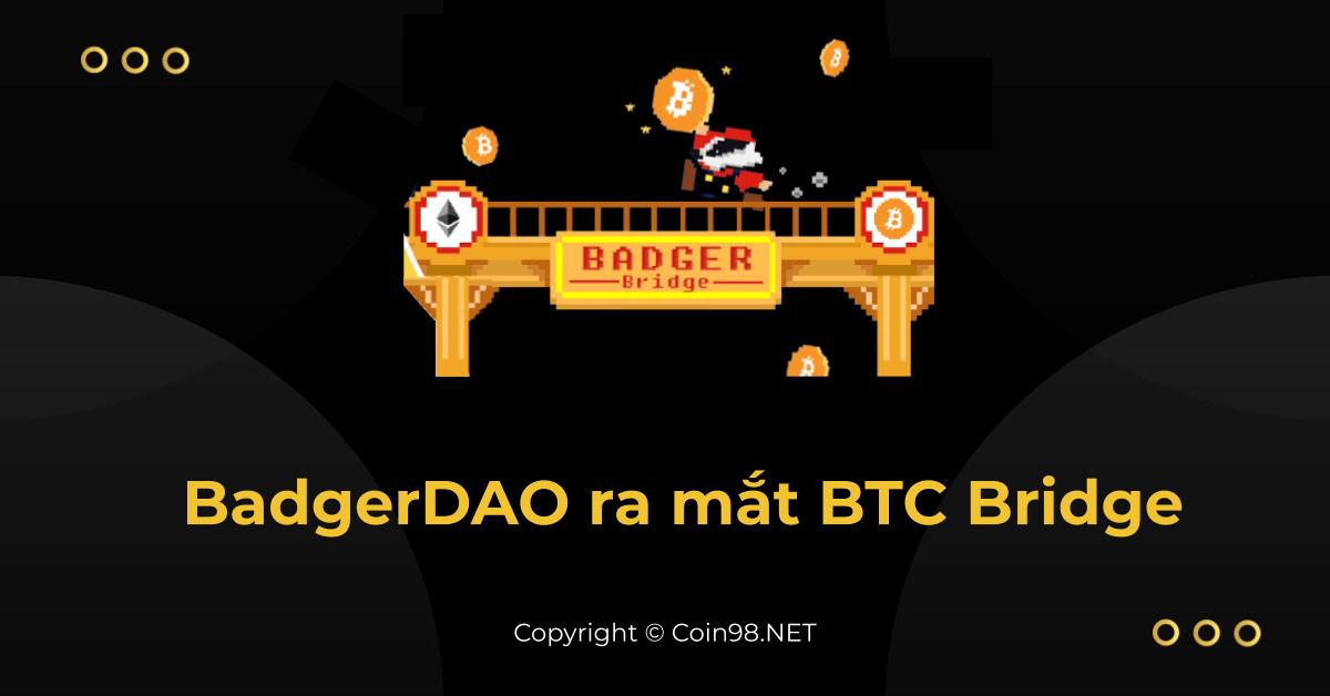 BadgerDAO ra mắt BTC Bridge