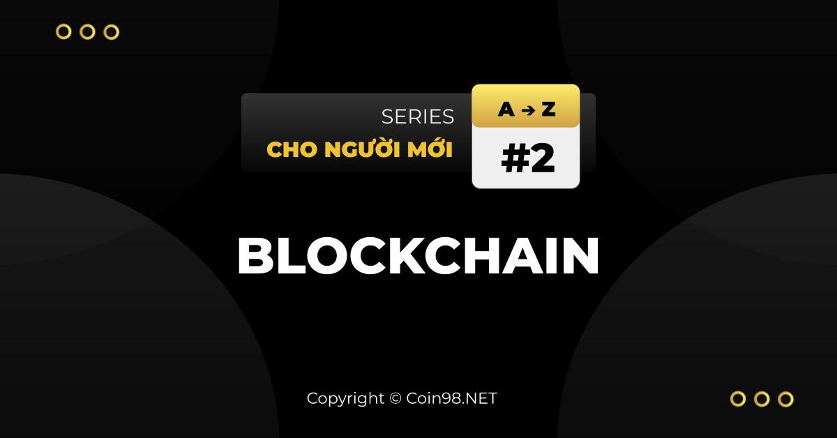 Blockchain cơ bản