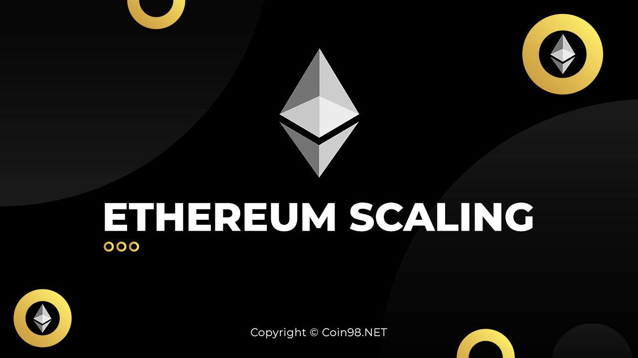 Ethereum Scaling