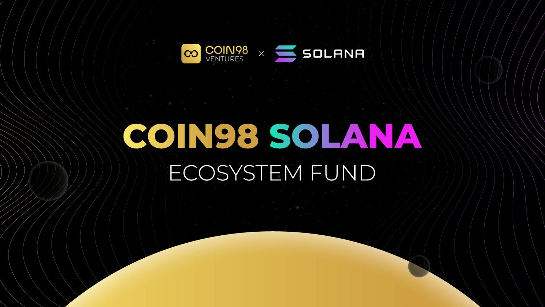 Coin98 Solana Ecosystem Fund