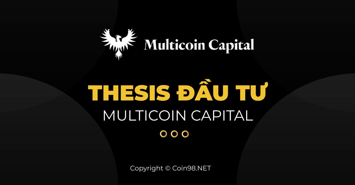 Thesis đầu tư Multicoin Capital