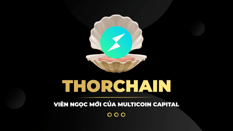 RUNE - Viên ngọc mới của Multicoin Capital