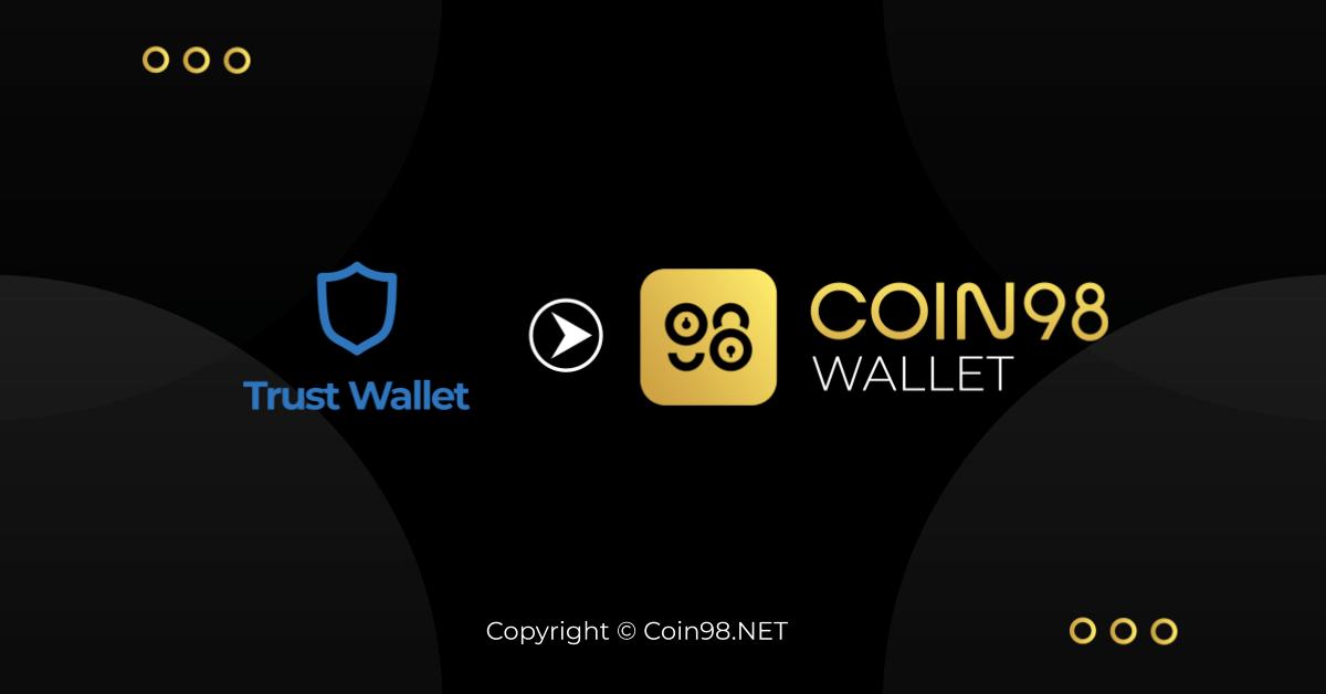 Trust Wallet Coin98 Wallet