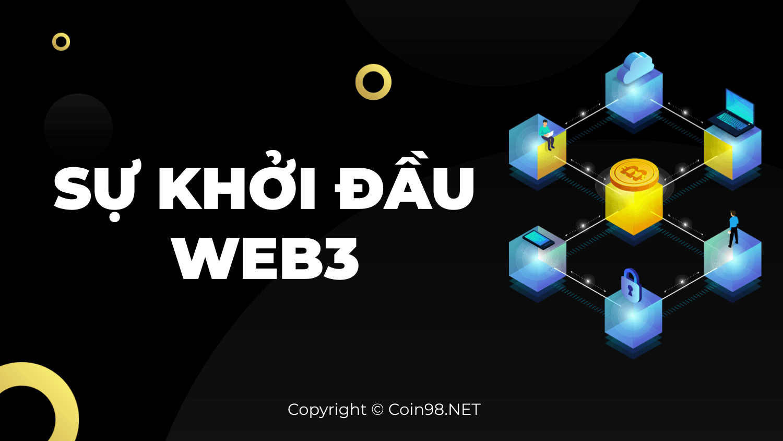 Sự khởi đầu của Web3