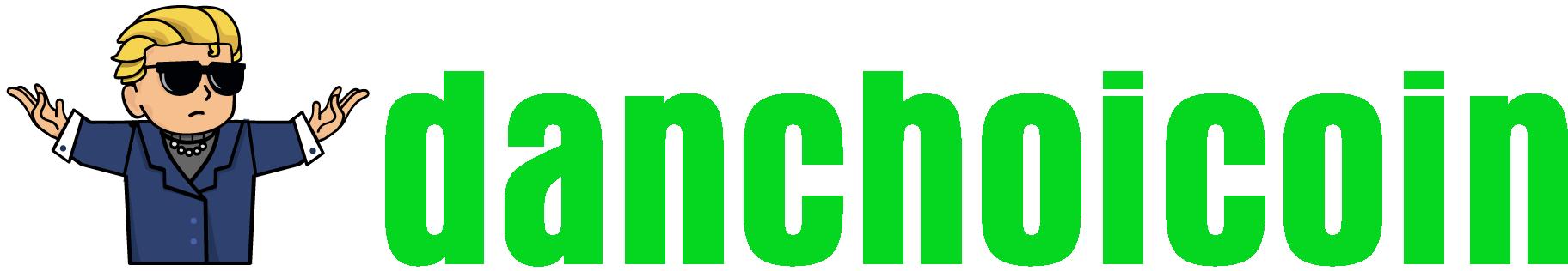 logo Danchoicoin - Hướng dẫn đầu tư Bitcoin, tiền điện tử