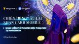 """Chiến """"Bing"""" Âu Lạc - Nhận Card Mobile"""